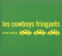 Les Cowboys Fringants Break Syndical
